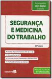Segurança e Medicina do Trabalho - 21Ed/18 - Saraiva