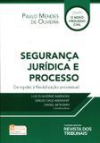 Segurança Jurídica e Processo - Rt - revista dos tribunais