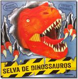 Selva De Dinossauros - Publifolha editora