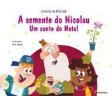 SEMENTE DO NICOLAU - 3ª ED - Moderna literatura