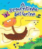 Sementinha Bailarina, A - 03 Ed - Editora do brasil