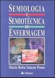 Semiologia e Semiotécnica de Enfermagem - Atheneu