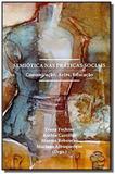 Semiotica nas praticas sociais: comunicacao, artes - Estacao das letras e cores