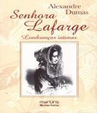 Senhora Lafarge - Martins editora