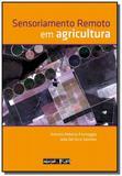 Sensoriamento remoto em agricultura - Oficina de textos
