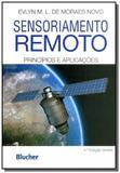 Sensoriamento remoto: principios e aplicacoes - Edgard blucher