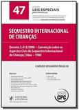Sequestro internacional de criancas - vol47 - cole - Editora juspodivm