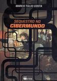 Sequestro no cibermundo - Editora ftd