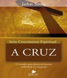 Serie Crescimento Espiritual A Cruz - Vol 15 - Vida nova