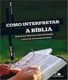 Serie Cruciforme - Como Interpretar A Biblia - Vida nova
