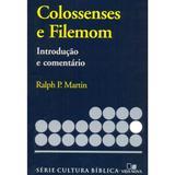 Série Introdução e comentário - Colossenses e Filemom - Vida nova