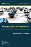 Série MBA - Gestão de Pessoas - Atração e Seleção de Talentos