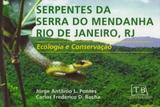 Serpentes da Serra do Mendanha Rio de Janeiro,Rj-Ecologia e Conservação - Technical