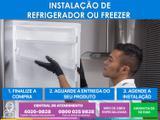 Serviço especializado de instalação de refrigerador ou freezer - Cdf