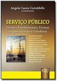 Servico publico - direitos fundamentais, formas or - Jurua