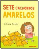 Sete Cachorros Amarelos - Brinque-book