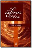 Sete esferas da terra (as) - Feb