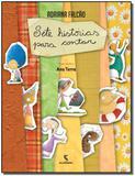 Sete Historias Para Contar  - 5377 - Moderna