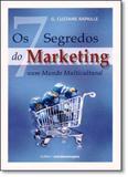 Sete Segredos Do Marketing, Os: Num Mundo Multicultural - Cultrix - grupo pensamento