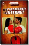 Seu Casamento e a Internet - Cpad