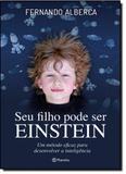 Seu Filho Pode Ser Einstein - Planeta do brasil - grupo planeta