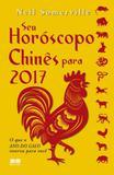 Seu horoscopo chines para 2017 - Best seller