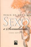 Sexo e Sexualidade - Allan kardec