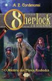 Sherlock e os aventureiros : O mistério dos planos roubados