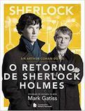 Sherlock - O retorno de Sherlock Holmes