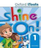 Shine On! 1 - Itools Dvd-rom - Oxford