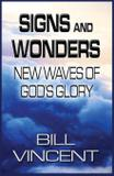 Signs and Wonders - Revival waves of glory books  publishing