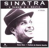 Sinatra o homem e a musica - Leitura medica