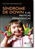 Síndrome de Down e as Práticas Pedagógicas - Vozes