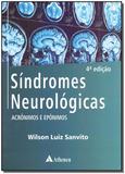 Síndromes Neurológicas - Acrônimos e Epônimos - 04Ed/19 - Atheneu