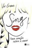Sing - Uma canção sobre o amor