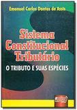 Sistema constitucional tributario - o tributo e su - Jurua