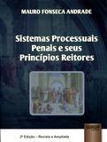 Sistema Processuais Penais e seus Princípios Reitores - Juruá