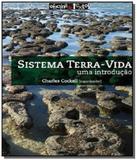 Sistema terra-vida - uma introducao - Oficina de textos