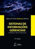 Sistemas de Informações Gerenciais - Estratégicas - Táticas - Operacionais