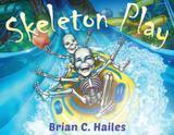 Skeleton Play - Epic edge publishing