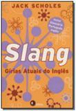 Slang - girias atuais do ingles - Disal editora