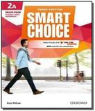 Smart choice 2 multi-pack a pk 3ed - Oxford