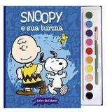 Snoopy e sua turma - Livro com aquarela - Vale das letras