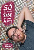 So A Gente Sabe O Que Sente / Elboni - Benvira