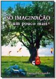 So imaginacao - Autor independente