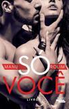 So Voce - Vol I - Talentos da lit. brasileira