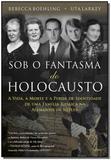Sob o Fantasma Do Holocausto - Cultrix