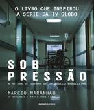 Sob Pressao - 02 Ed - Globolivros