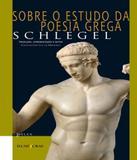 Sobre O Estudo Da Poesia Grega - Iluminuras