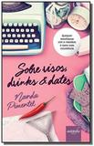 Sobre risos, drinks  dates - Autografia